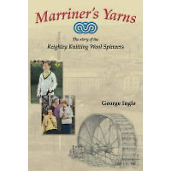 Marriners Yarns by George Ingle - 9781859361030 Book