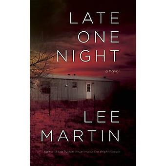 Late One Night by Martin Lee - 9781938103490 Book