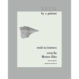 Seen by a Painter by Maki Na Kamura - 9783422074446 Book