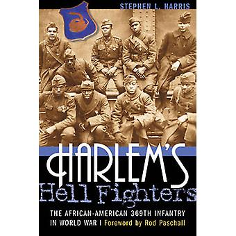 HarlemS Hell Fighters by Stephen L. Harris