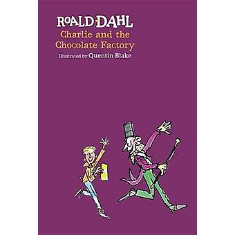 Charlie and the Chocolate Factory by Roald Dahl - 9780425287668 Book