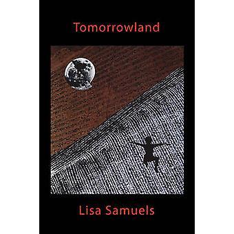 Tomorrowland by Samuels & Lisa