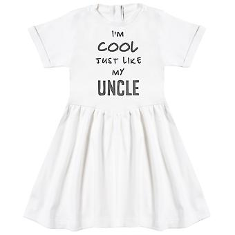 I'm Cool Just Like My Uncle Baby Dress