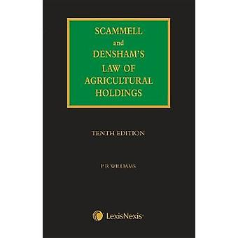 Scammell Densham amp Williams Law of Agricultural Holdings by Dr Peter Williams