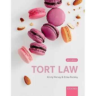 Tort Law von Kirsty Horsey