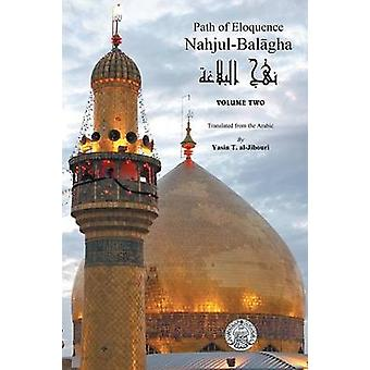 NahjulBalagha Path of Eloquence Vol. 2 by AlJibouri & Yasin