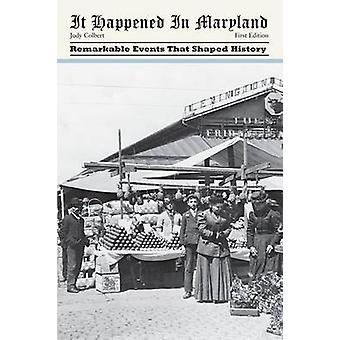 It Happened in Maryland First Edition by Colbert
