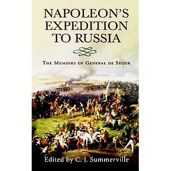 Napoleans Expedition to Russia by Summerville & Chris