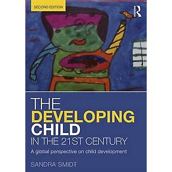 The Developing Child in the 21st Century - A Global Perspective on Chi