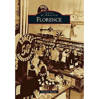 Florence by Carolyn Barske - 9781467111997 Book