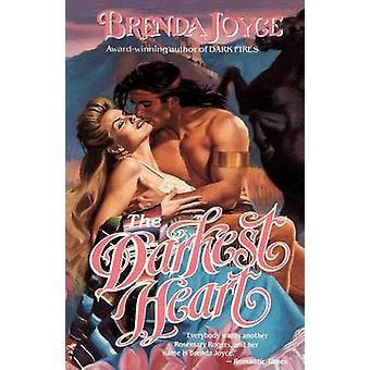 The Darkest Heart by Joyce & Brenda
