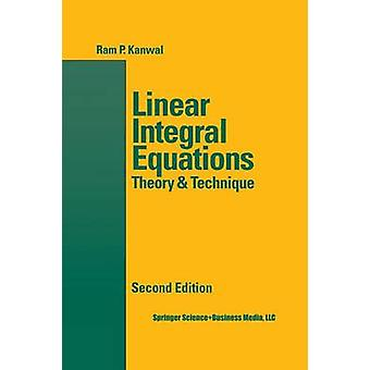 Linear Integral Equations by Kanwal & Ram P.