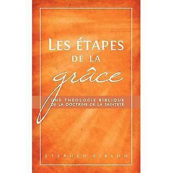 Les tapes de la grce by Gibson & Stephen