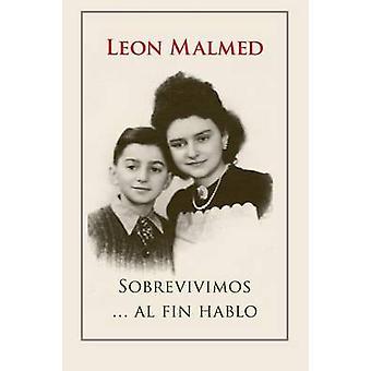 Sobrevivimos ... al fin hablo by Malmed & Leon