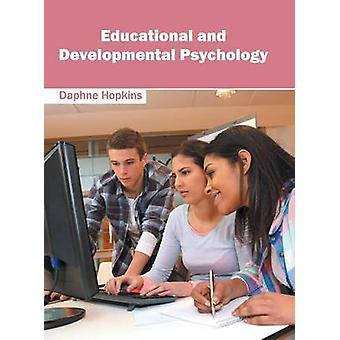 Educational and Developmental Psychology by Hopkins & Daphne