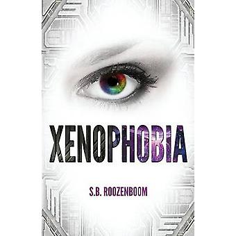 Xenophobia by Roozenboom &  S. B.