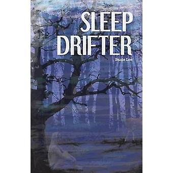 Sleep Drifter by Lee & Banie