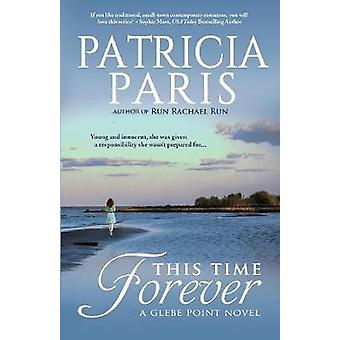 This Time Forever by Paris & Patricia
