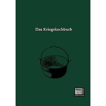 Das Kriegskochbuch by Anonymous