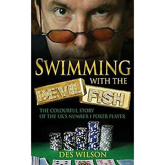 Swimming With The Devilfish by Wilson & Des
