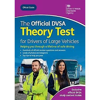 The official DVSA theory test for large vehicles by Driver and Vehicl