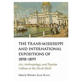 The Trans-Mississippi and International Expositions of 1898-1899 - Art