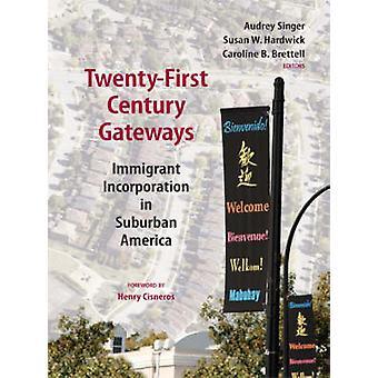 Gateways de siglo XXI - incorporación de inmigrantes en suburbano Am