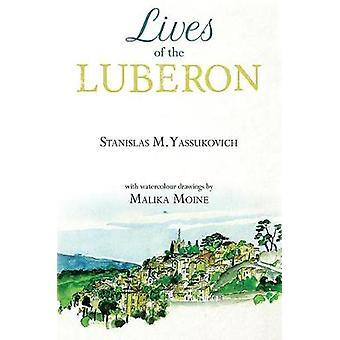 Lives of the Luberon by Stanislas M. Yassukovich - 9781528922517 Book