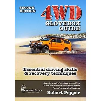 4WD Glovebox Guide - Essential Driving Skills & Recovery Techniques by