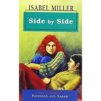 Side by Side (New edition) by Isabel Miller - 9780704344464 Book