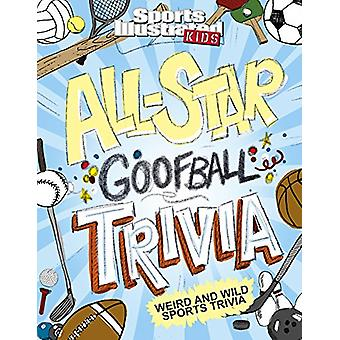 All-Star Goofball Trivia  Weird and Wild Sports Trivia - 978162370778