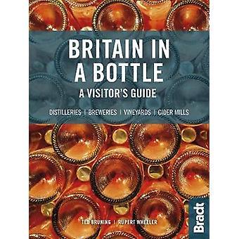 La Grande-Bretagne en bouteille - Guide du visiteur des distilleries de gin - whisky d