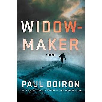 Widowmaker by Paul Doiron - 9781250130167 Book