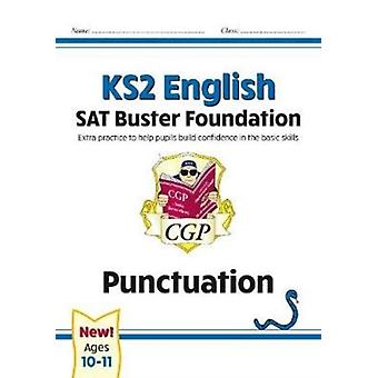 New KS2 English SAT Buster Foundation Punctuation for the 2021 tests by Books & CGP