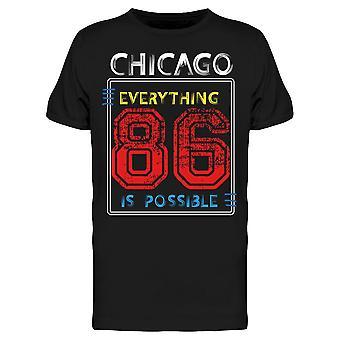 Chicago Kaikki on mahdollista Tee Men's -Image Shutterstock