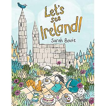 Let's See Ireland! by Sarah Bowie - 9781788491327 Book
