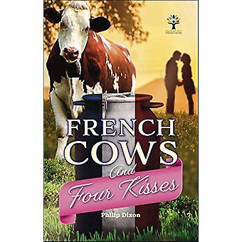 Franse koeien en vier kussen door Philip Dixon - 9781787115217 Boek