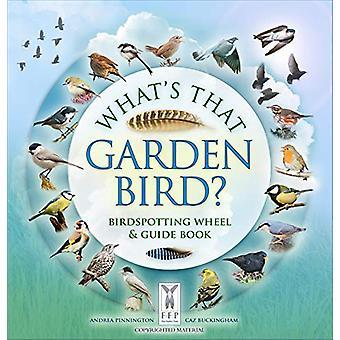 What's That Garden Bird? - Birdspotting Wheel and Guide Book by Caz Bu