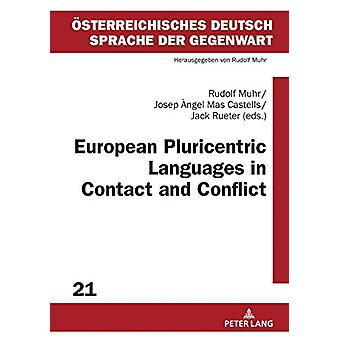 European Pluricentric Languages in Contact and Conflict by Rudolf Muh