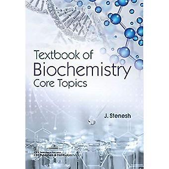 Textbook of Biochemistry Core Topics by J. Stenesh - 9788123913407 Bo