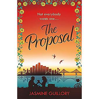 The Proposal - A Reese Witherspoon Hello Sunshine Book Club Pick by Ja