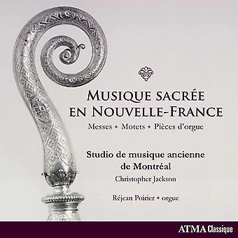 Studio De Musique Ancienne De Montreal - Musique Sacree En Nouvelle-France [CD] USA import
