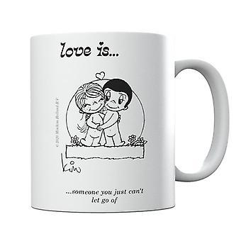 El amor es alguien que no puedes dejar ir de la taza