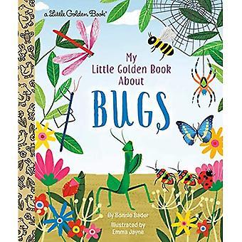 My Little Golden Book About Bugs (Little Golden Book)