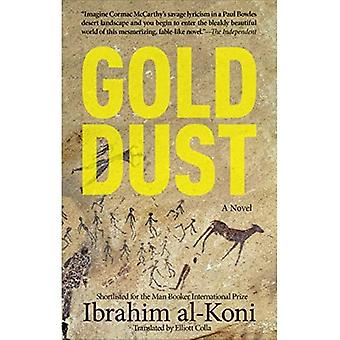 Gold Dust: A Novel