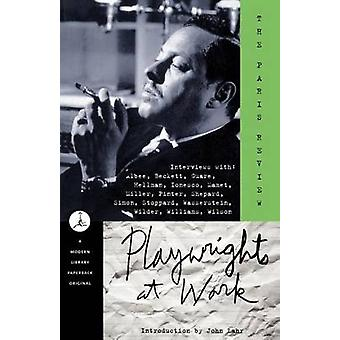 Playwrights at Work by John Lahr - 9780679640219 Book