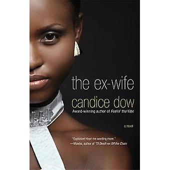 The ExWife by Candice Dow