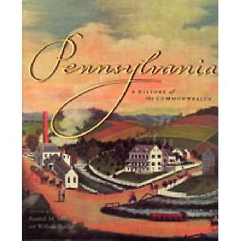 Pennsylvania by Edited by Randall M Miller & Edited by William A Pencak