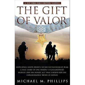 هدية الشجاعة من قبل مايكل فيليبس م.