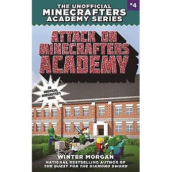 Attack on Minecrafters Academy by Winter Morgan